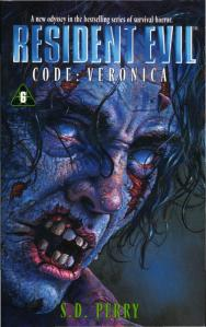 The original cover for S. D. Perry's novelization of Resident Evil Code: Veronica...